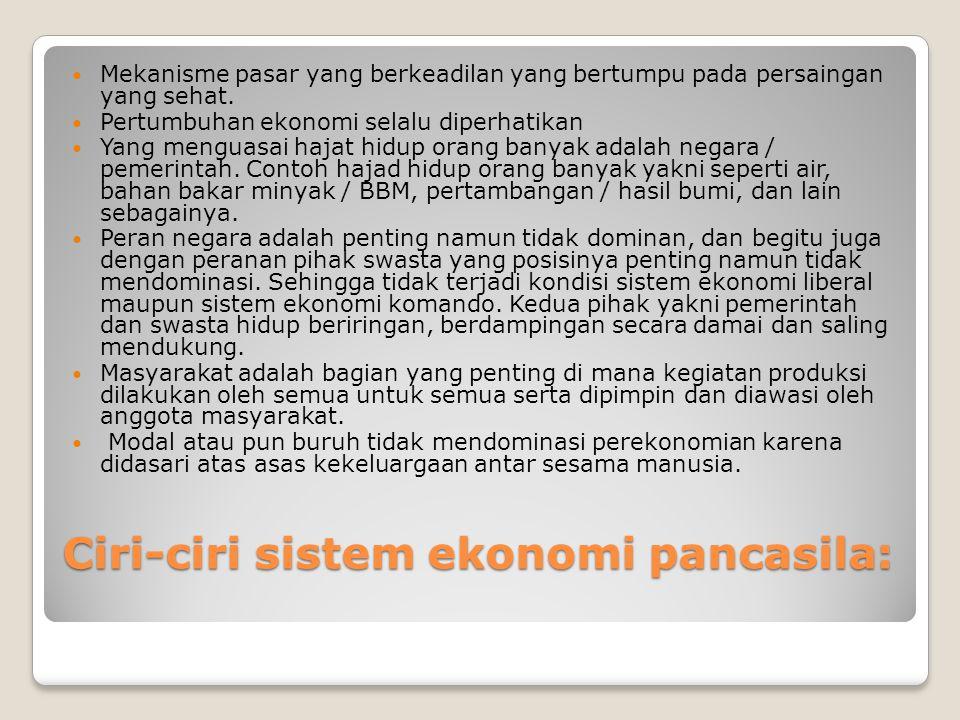 Kesimpulan Sistem perekonomian Indonesia selalu berubah seiring dengan bergantinya pemimpin / presiden Indonesia.