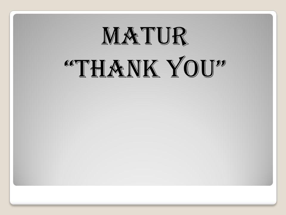 "Matur ""Thank You"""