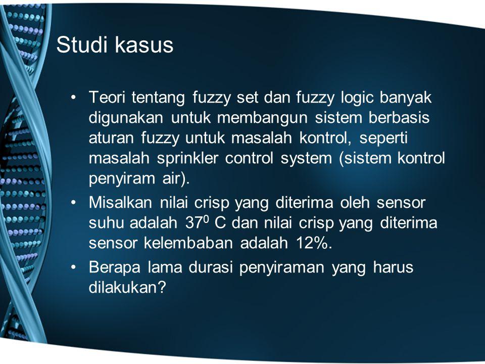 Studi kasus Teori tentang fuzzy set dan fuzzy logic banyak digunakan untuk membangun sistem berbasis aturan fuzzy untuk masalah kontrol, seperti masal