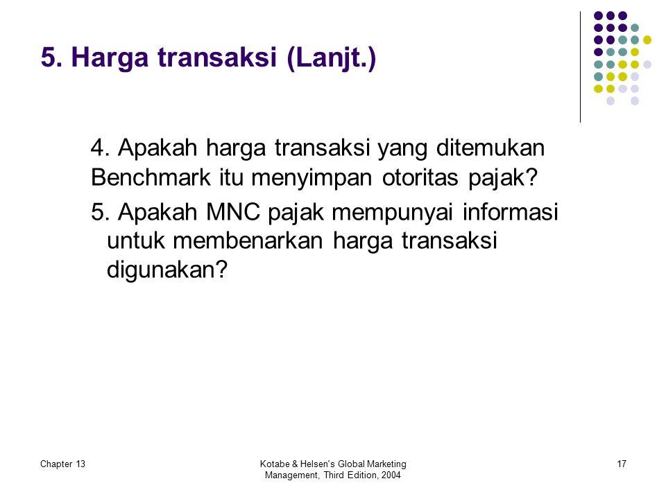 Chapter 13Kotabe & Helsen s Global Marketing Management, Third Edition, 2004 17 5.