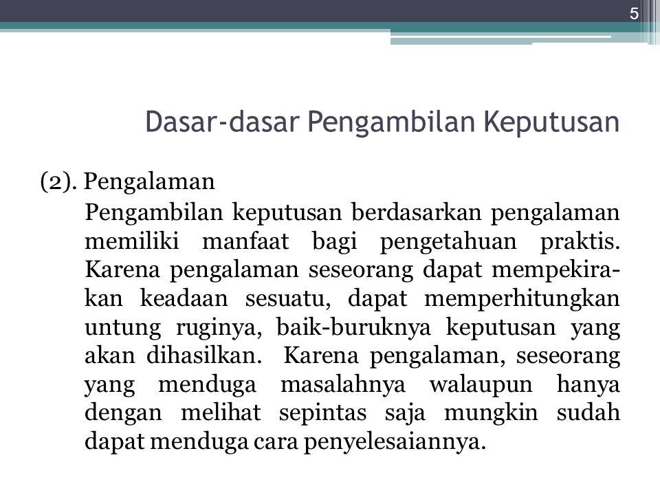 Dasar-dasar Pengambilan Keputusan (3).