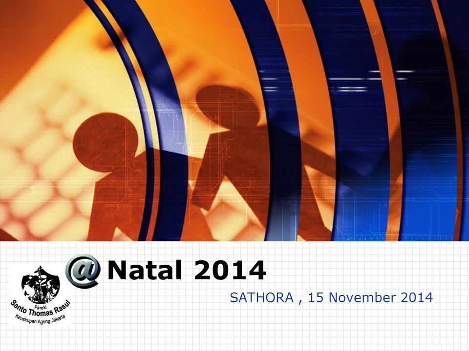SATHORA, 15 November 2014 Natal 2014