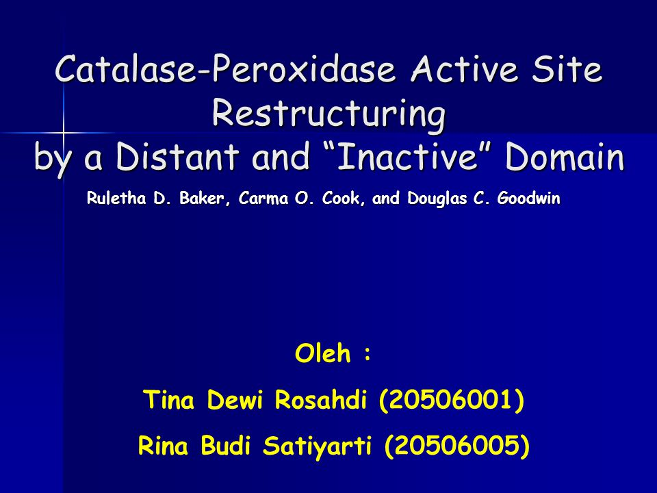 Catalase-Peroxidase Active Site Restructuring by a Distant and Inactive Domain Ruletha D.