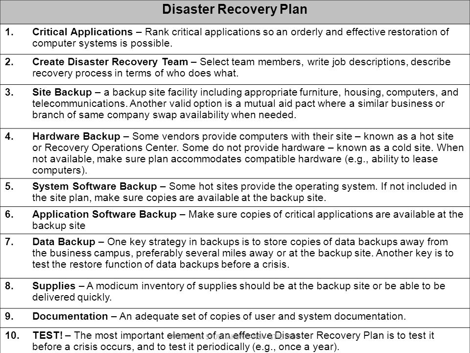 Disaster Recovery Plan 1.Critical Applications – Rank critical applications so an orderly and effective restoration of computer systems is possible.