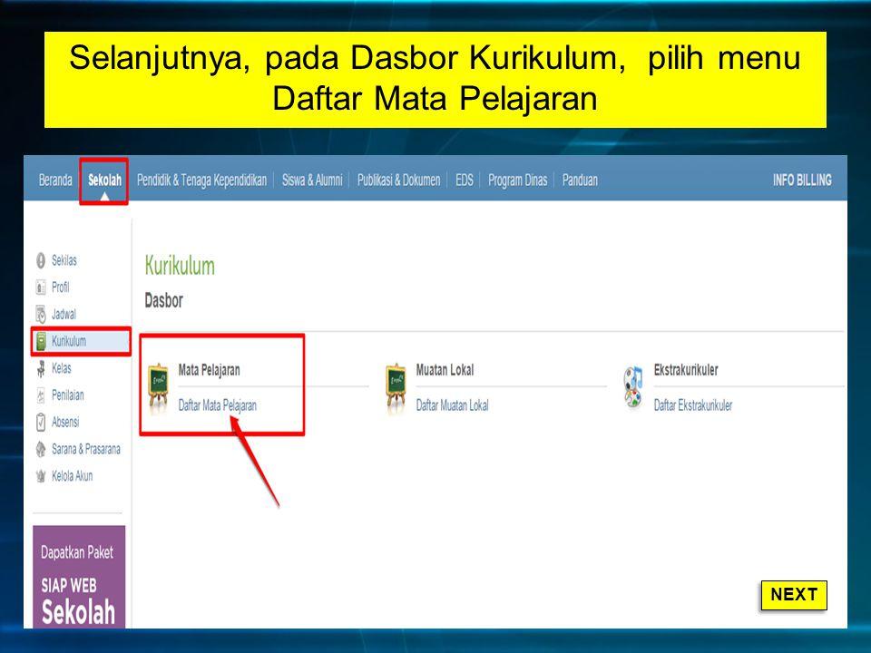Selanjutnya, pada Dasbor Kurikulum, pilih menu Daftar Mata Pelajaran NEXT