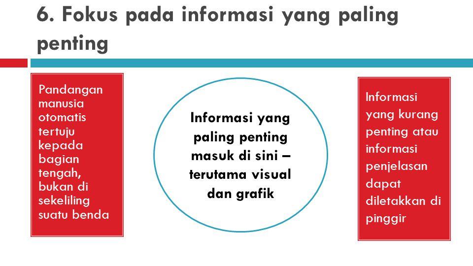 5. Dukung poin-poin dengan data dan visual Satu grafik, jika dipilih dengan baik, akan lebih efektif ketimbang kata-kata