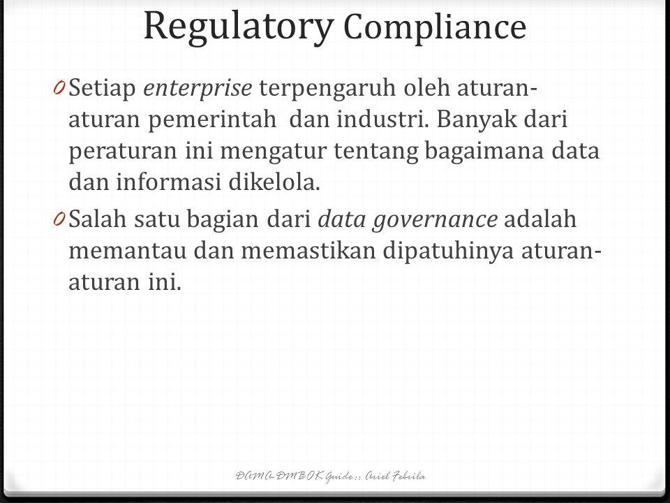 Data Standards and Procedures 0 Data management procedures => dokumentasi: metode, teknik, dan langkah2 untuk melakukan suatu aktivitas atau task yang