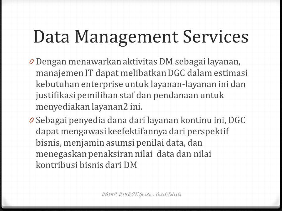 Data Management Projects 0 Council membantu mendefinisikan kasus bisnis untuk proyek manajemen data dan mengawasi perkembangan dan status proyek. DGC