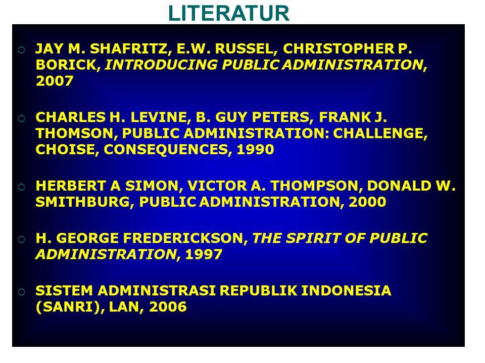LITERATUR  JAY M.SHAFRITZ, E.W. RUSSEL, CHRISTOPHER P.