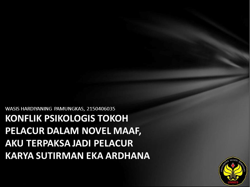 Identitas Mahasiswa - NAMA : WASIS HARDIYANING PAMUNGKAS - NIM : 2150406035 - PRODI : Sastra Indonesia - JURUSAN : Bahasa & Sastra Indonesia - FAKULTAS : Bahasa dan Seni - EMAIL : abie_amie17 pada domain yahoo.co.id - PEMBIMBING 1 : Drs.Mukh Doyin,M.Si.