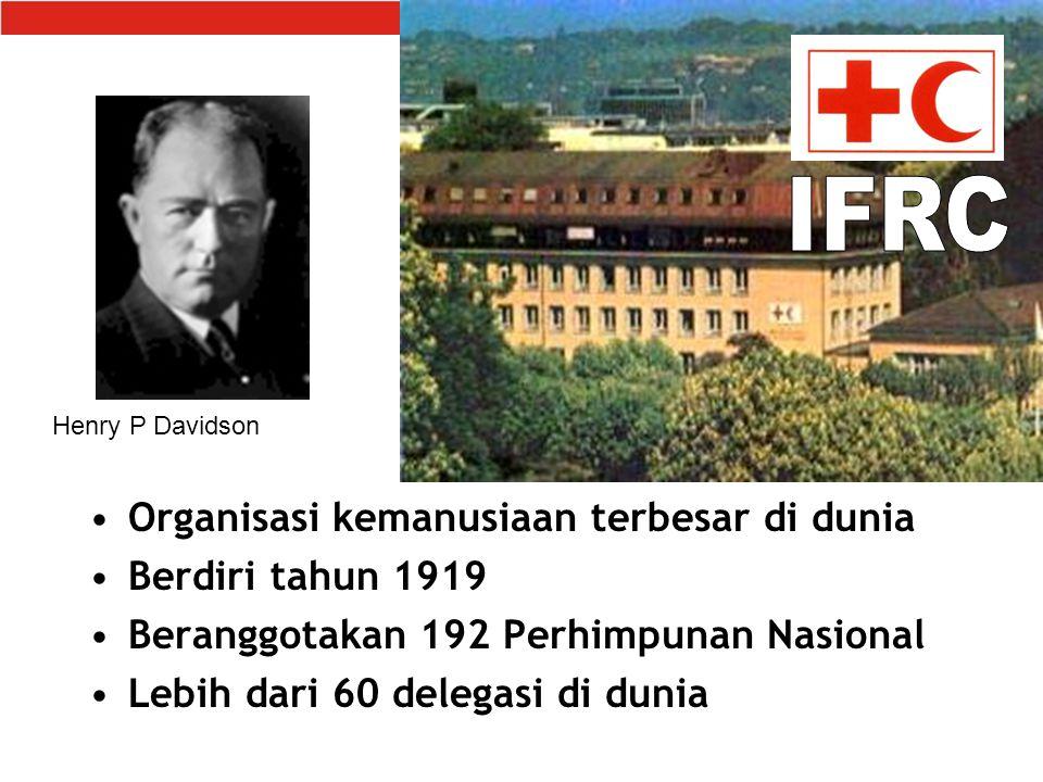 Organisasi kemanusiaan terbesar di dunia Berdiri tahun 1919 Beranggotakan 192 Perhimpunan Nasional Lebih dari 60 delegasi di dunia Henry P Davidson