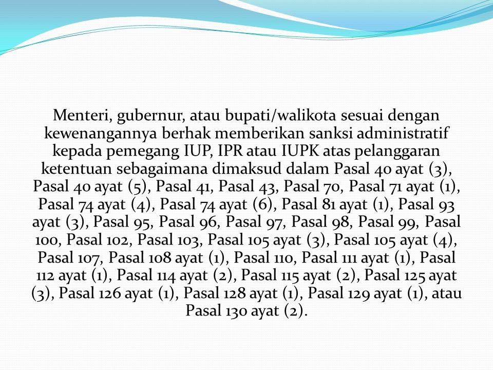 Sanksi Administratif: a.Peringatan tertulis; b.