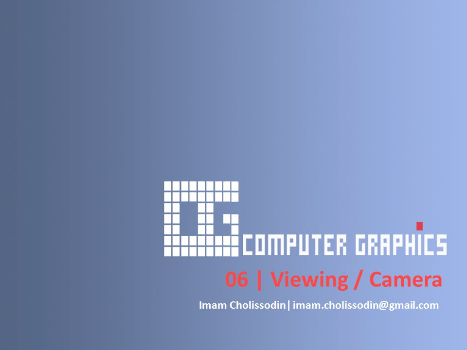 Math of Synthetic Camera Jawab : Mencari sistem koordinat UVN : Transformasi perspektif titik Q dengan mata/eye terletak di (0,0,e n =6) : Vertexu*v* 00-2.53 1-1.38-3.96 21.11-4.49 33.03-3.45 40.45-0.51 0/(1-(4.53/6))=0/0.25=0 Q u =tuQ v =tvQ n =tn 0-0.624.53 -0.46-1.324 0.42-1.73.73 0.884.26 0.23-0.262.93