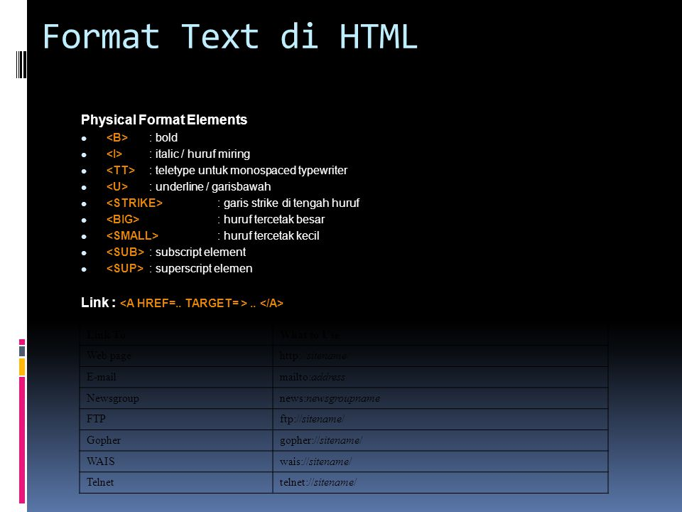 Graphics di HTML Atribut :  src : source  align: left / center / right  valign: top / middle / bottom  height, width  alt : alternative text  border  vspace : vertical space  hspace : horizontal space Sample :