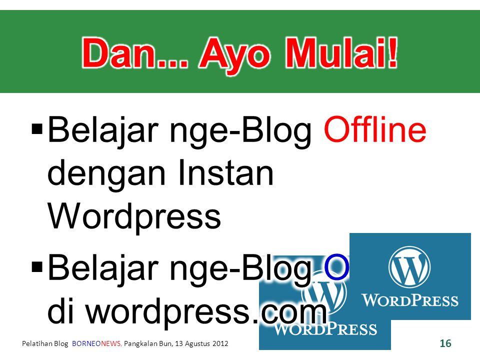 Pelatihan Blog BORNEONEWS, Pangkalan Bun, 13 Agustus 2012 16
