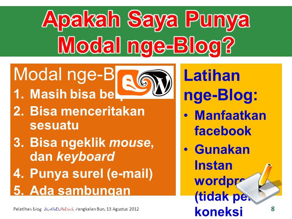 Pelatihan Blog BORNEONEWS, Pangkalan Bun, 13 Agustus 2012 9