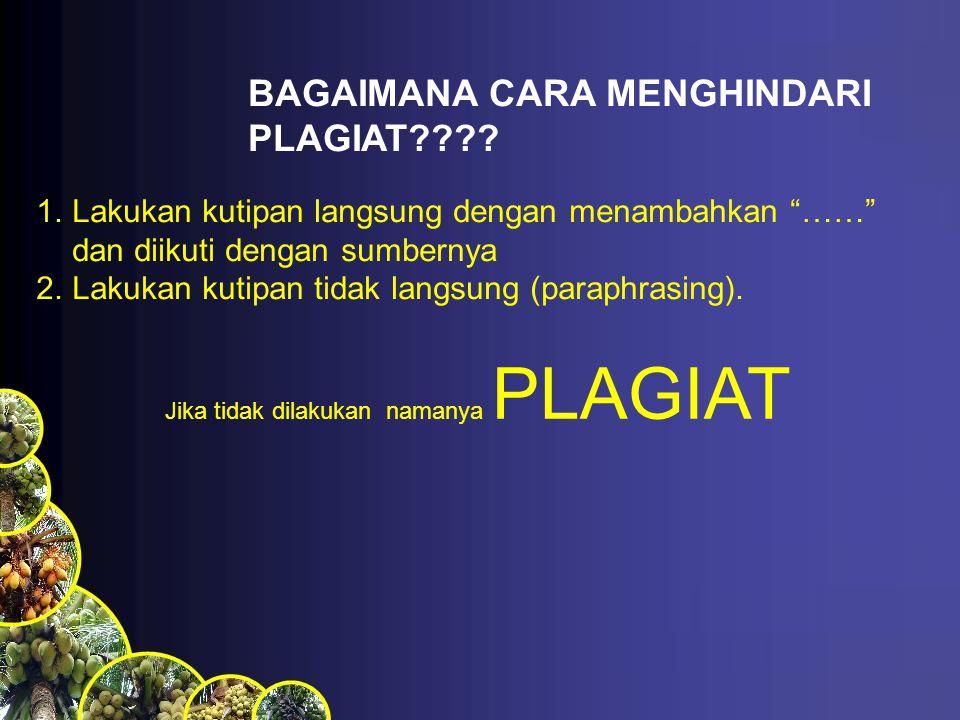 BAGAIMANA CARA MENGHINDARI PLAGIAT???.