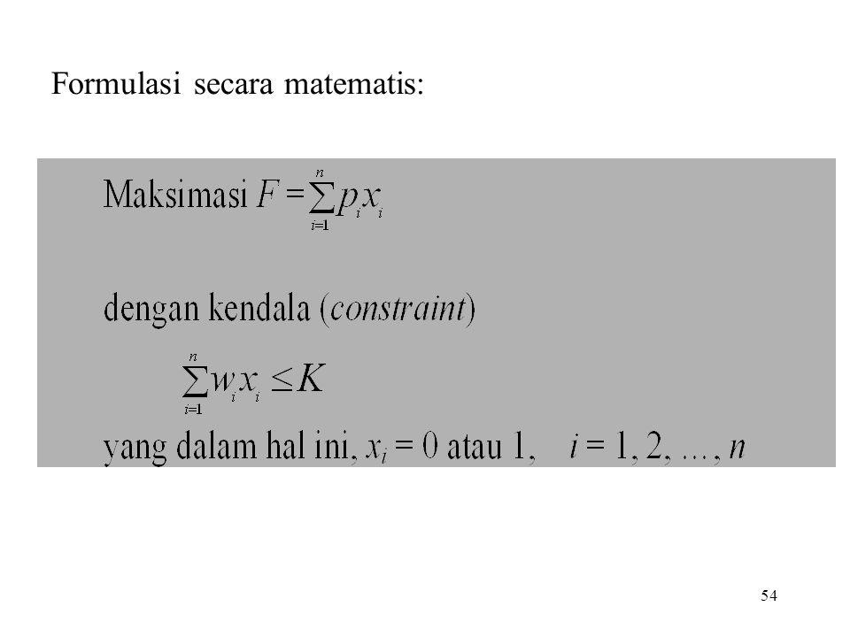 54 Formulasi secara matematis: