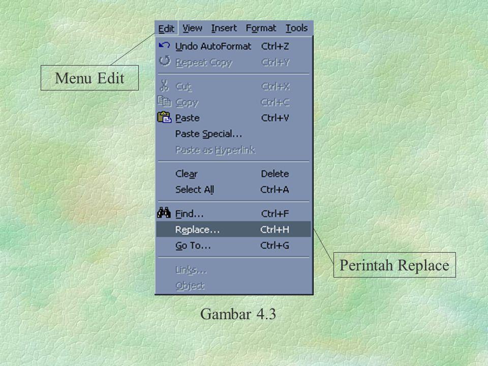Menu Edit Perintah Replace Gambar 4.3