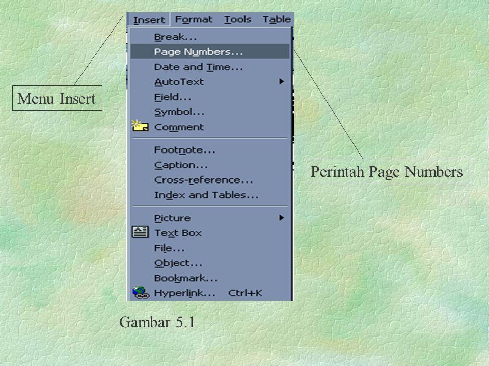 Gambar 5.1 Menu Insert Perintah Page Numbers