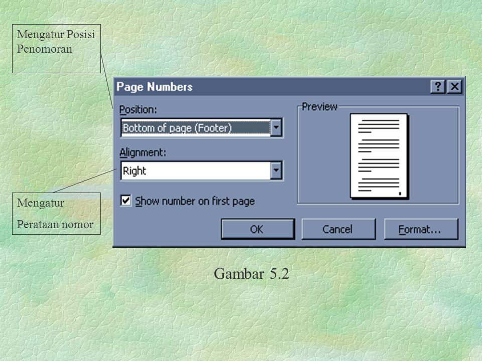 Gambar 5.2 Mengatur Posisi Penomoran Mengatur Perataan nomor