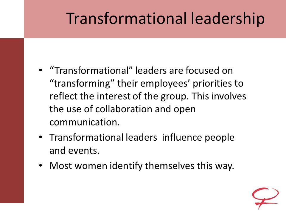 Transformational Vs Transactional Leadership Transactional Leadership Leaders who engage in transactions with employees, such as using rewards to encourage good performance and punishment for inadequate performance.