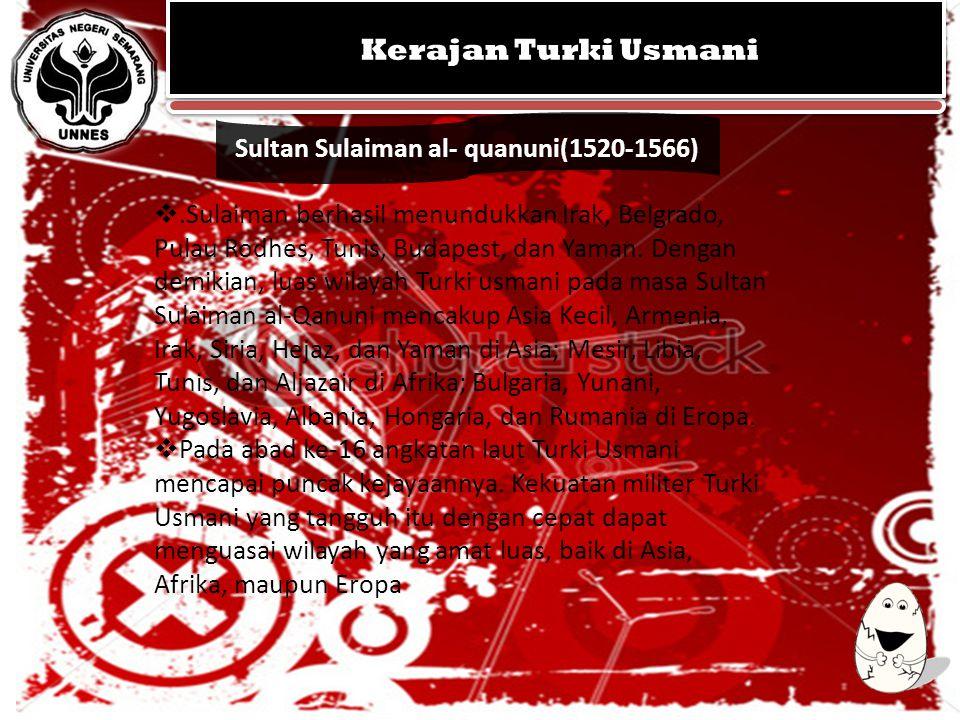 KERAJAAN MUGHAL KEGEMILANGAN SEJARAH ISLAM DI INDIA KERAJAAN MUGHAL KEGEMILANGAN SEJARAH ISLAM DI INDIA Sultan Sulaiman al- quanuni(1520-1566) Kerajan