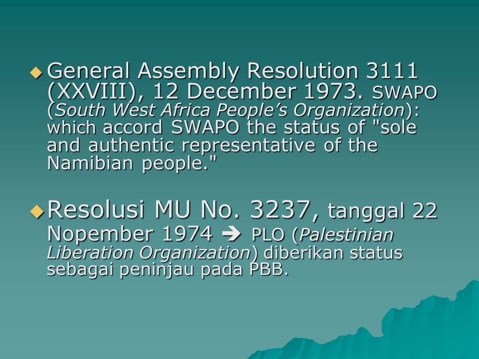  General Assembly Resolution 3111 (XXVIII), 12 December 1973.