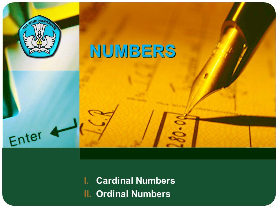 I.Cardinal Numbers II.Ordinal Numbers NUMBERS