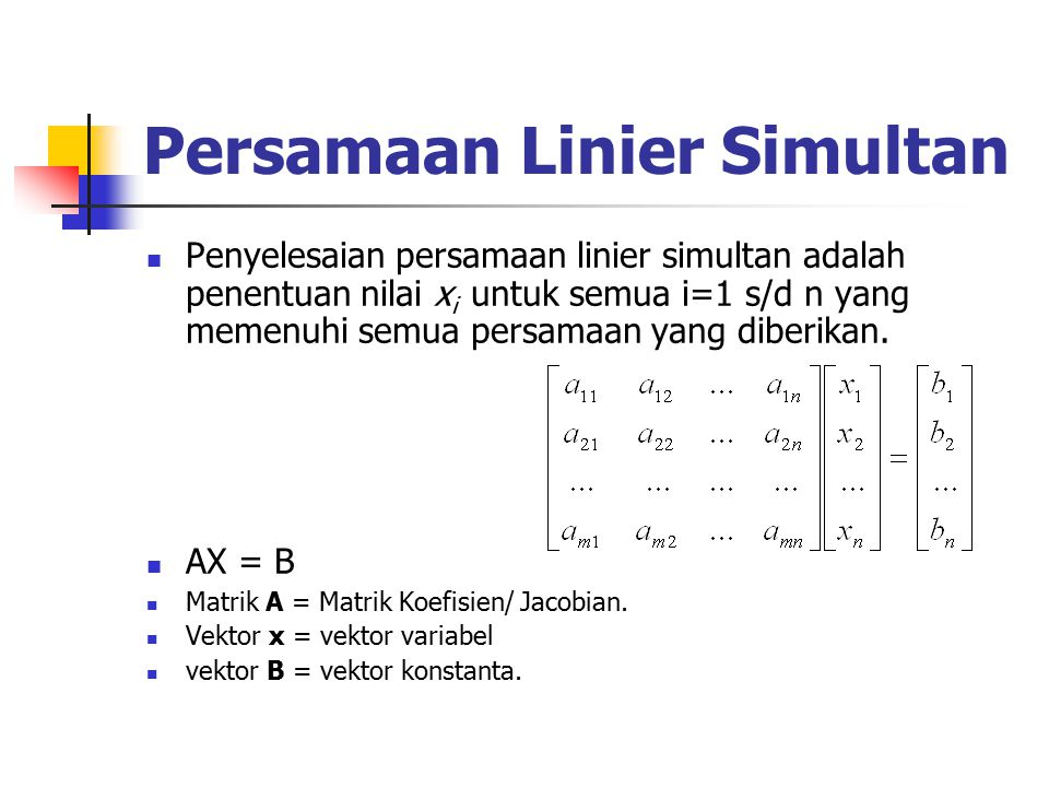 Contoh Solusi dari Sistem Pers Linier Solution (a) Anggaplah ini adalah matrik dari Sistem Persamaan Linier yang telah direduksi dengan bentuk row echelon.