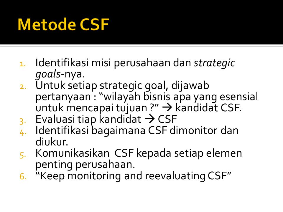  Contoh CSF dari stratigic objective : Sumber : http://www.mindtools.com/pages/article/newLDR_80.htmhttp://www.mindtools.com/pages/article/newLDR_80.htm