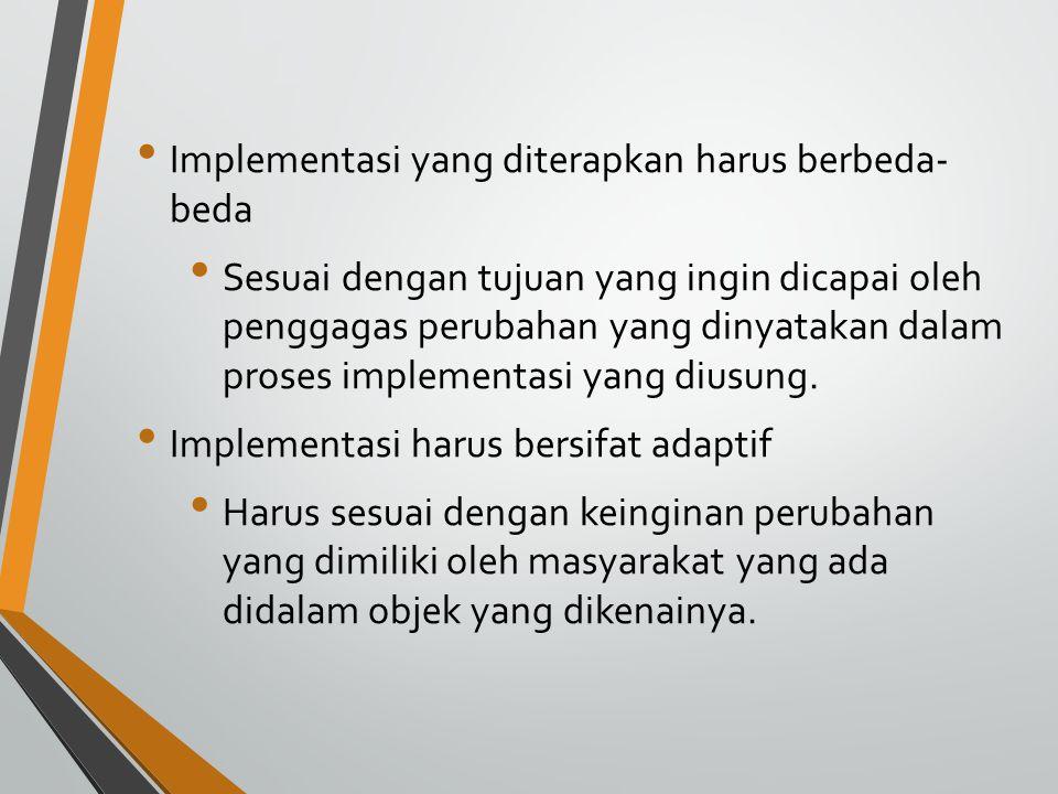 Pendekatan yang dilakukan untuk menerapkan proses implementasi 1.