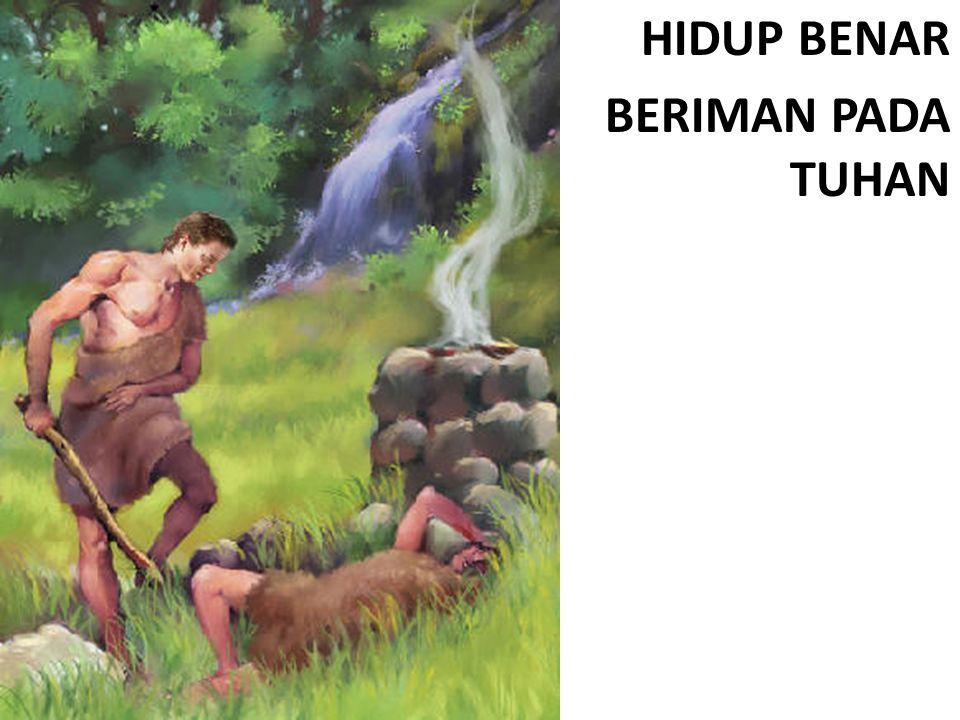 HIDUP BENAR BERIMAN PADA TUHAN