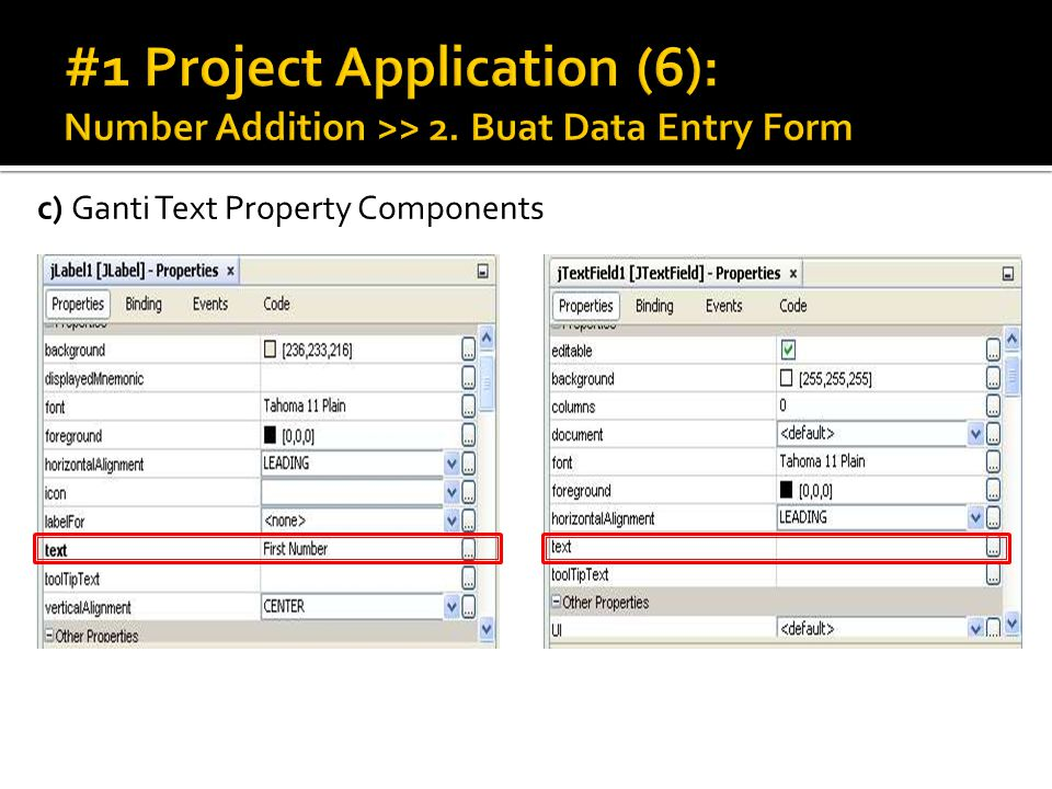 c) Ganti Text Property Components