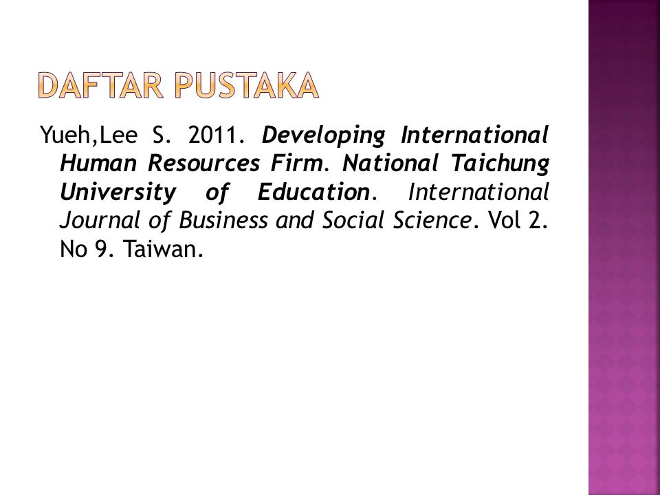 Yueh,Lee S.2011. Developing International Human Resources Firm.