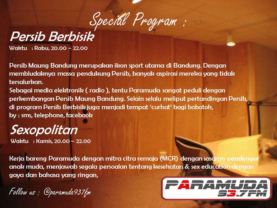 Persib Berbisik Waktu : Rabu, 20.00 – 22.00 Persib Maung Bandung merupakan ikon sport utama di Bandung. Dengan membludaknya massa pendukung Persib, ba
