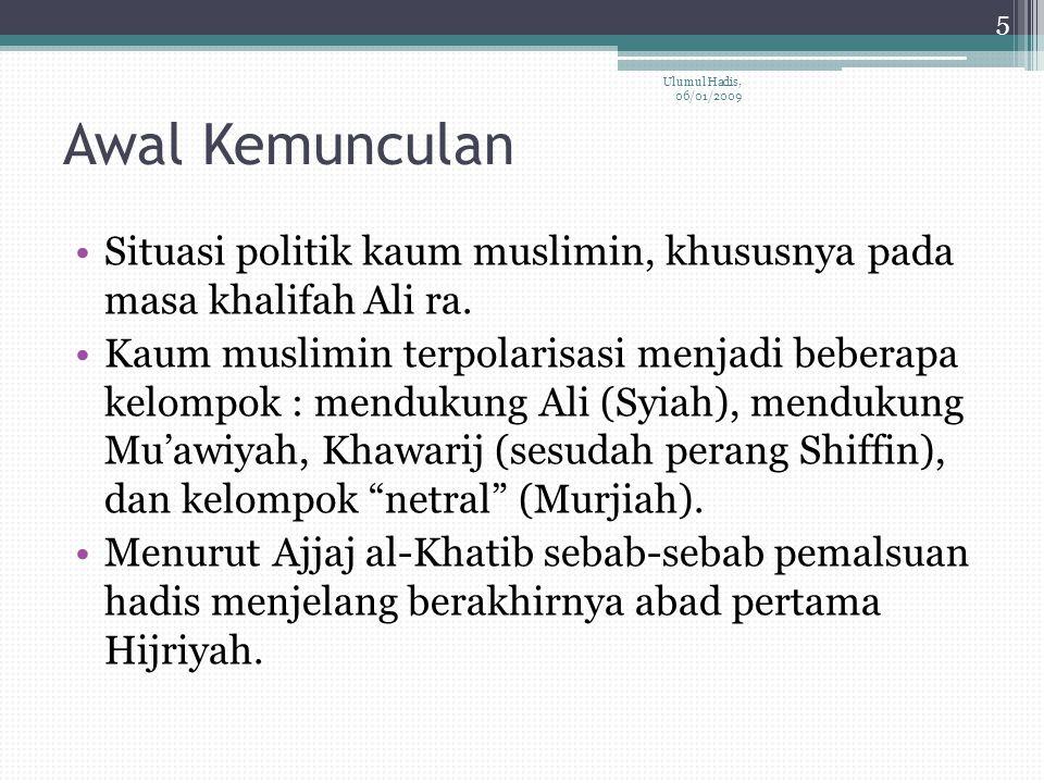 Awal Kemunculan Situasi politik kaum muslimin, khususnya pada masa khalifah Ali ra.