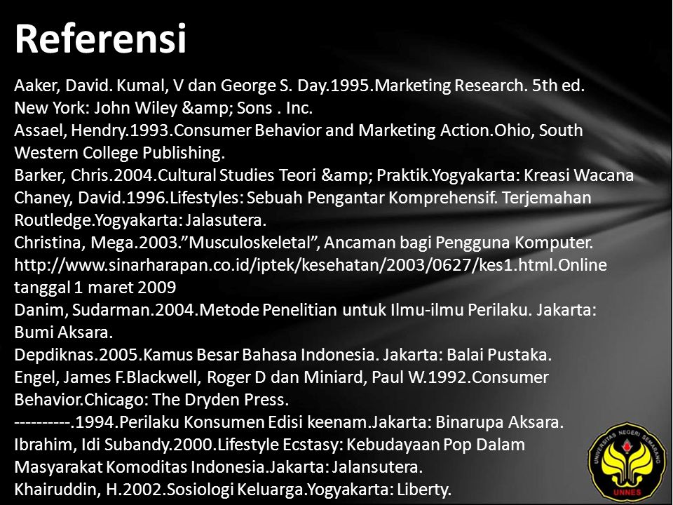 Referensi Aaker, David. Kumal, V dan George S. Day.1995.Marketing Research.