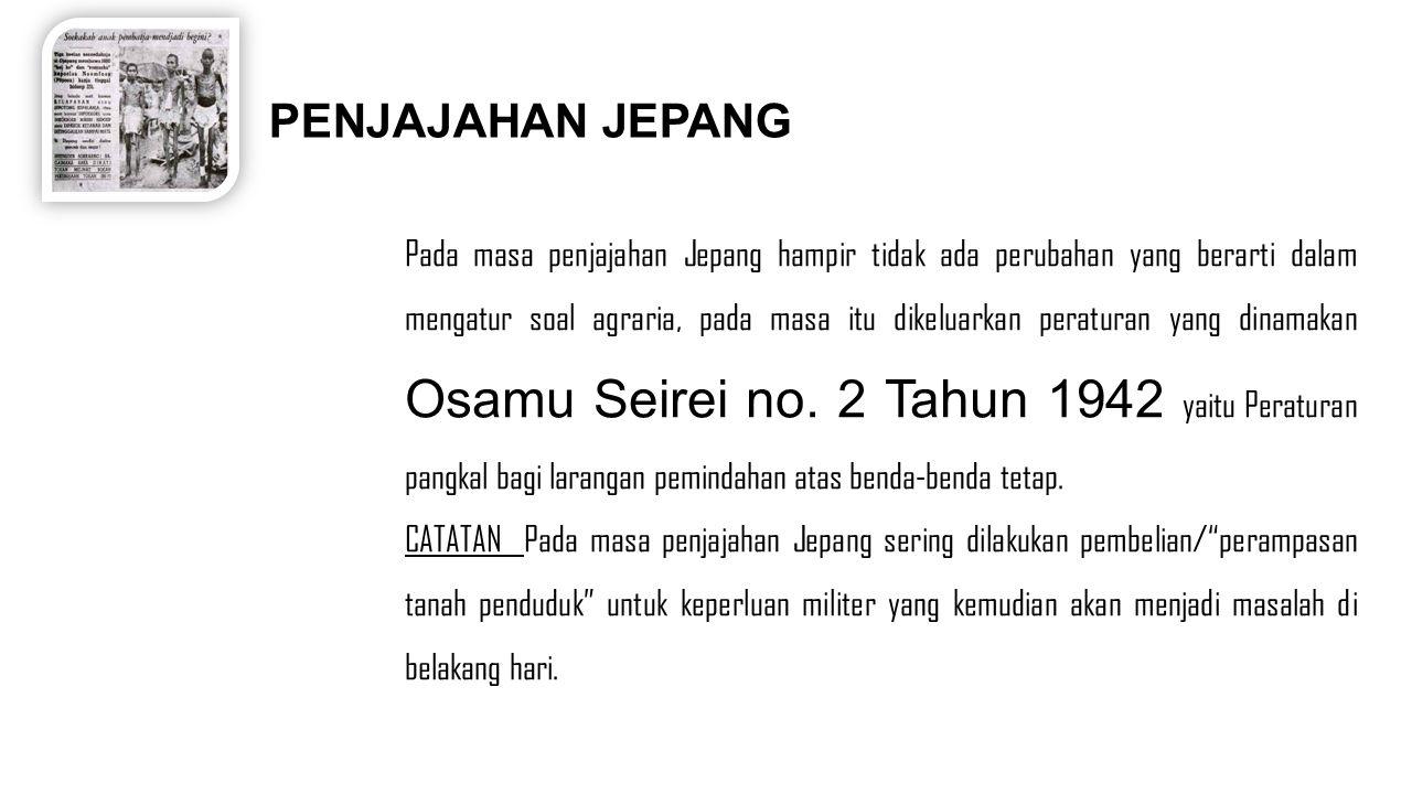 KEMERDEKAAN RI PADA MASA PERIODE KEMERDEKAAN RI Setelah Indonesia Merdeka maka sumber Hukum Agraria dituangkan dalam Pasal 33 ayat (3) UUD-1945 yang menyatakan : Bumi dan air dan kekayaan alam yang terkandung di dalamnya dikuasai oleh Negara dan dipergunakan untuk sebesar-besar kemakmuran rakyat