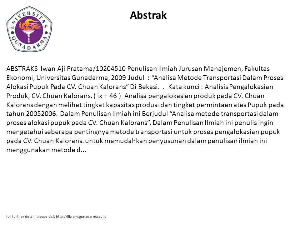 "Abstrak ABSTRAKS Iwan Aji Pratama/10204510 Penulisan Ilmiah Jurusan Manajemen, Fakultas Ekonomi, Universitas Gunadarma, 2009 Judul : ""Analisa Metode T"