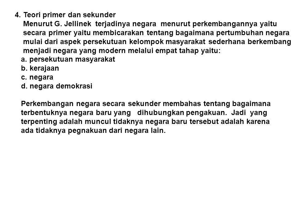 4.Teori primer dan sekunder Menurut G.