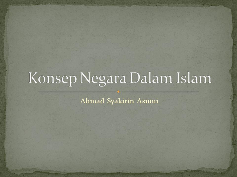 Islam adalah agama yang komprehensif/syamil menckakup sisi kehidupan manusia; individu, sosial- kemasyarakatan, dan kenegaraan, serta hubungan internasional.