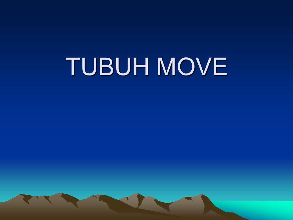 TUBUH MOVE