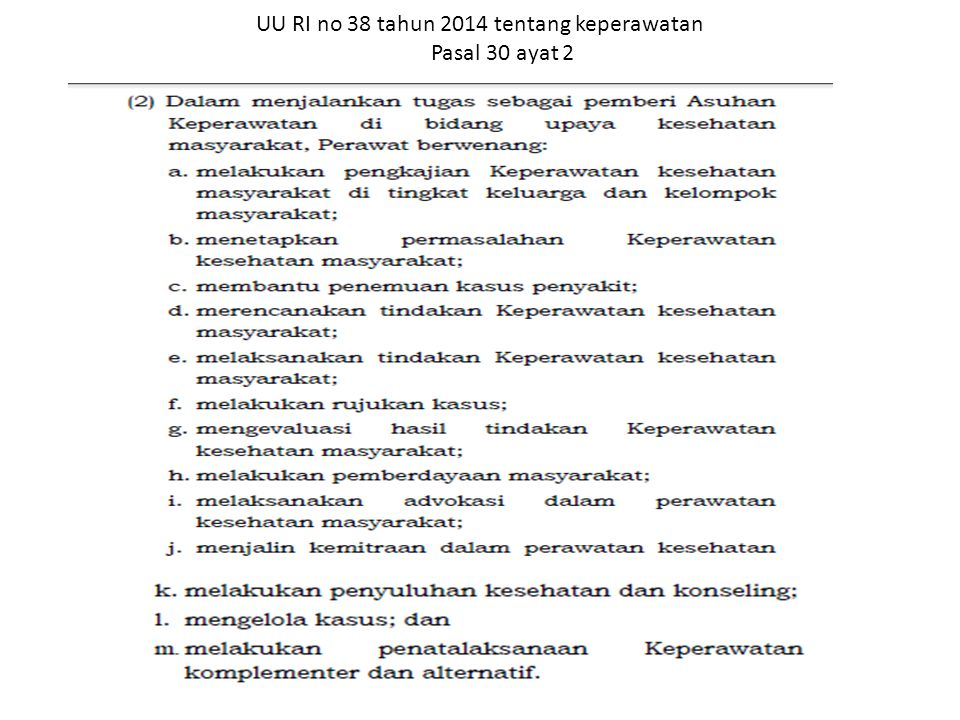 UU RI no 38 tahun 2014 tentang keperawatan Pasal 30 ayat 2