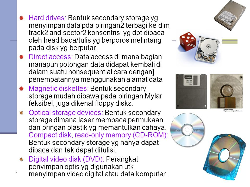 """ Copyright 2005 John Wiley & Sons Inc."" TG 121 Hard drives: Bentuk secondary storage yg menyimpan data pda piringan2 terbagi ke dlm track2 and sector"