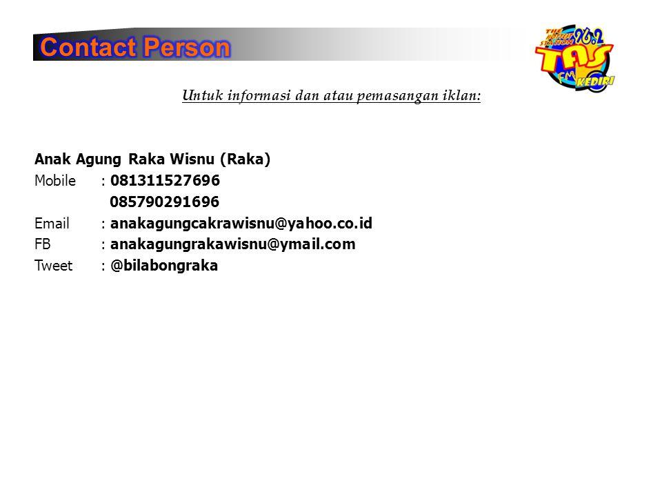 Untuk informasi dan atau pemasangan iklan: Anak Agung Raka Wisnu (Raka) Mobile: 081311527696 085790291696 Email: anakagungcakrawisnu@yahoo.co.id FB: a