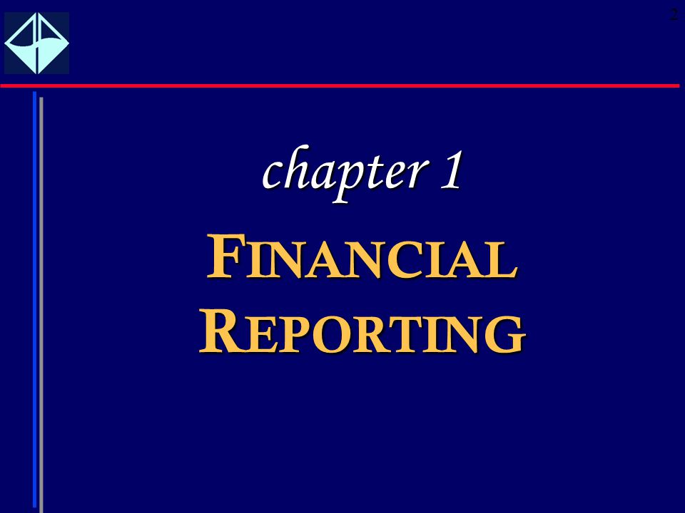 2 F INANCIAL R EPORTING chapter 1