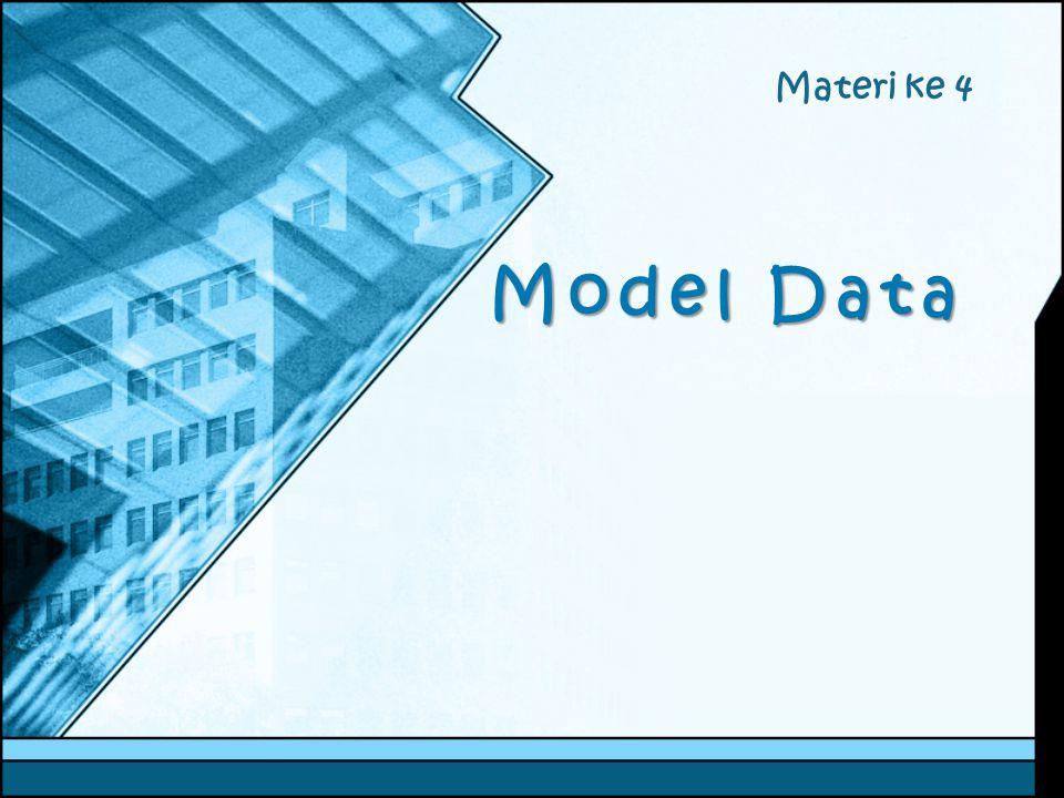 Model Data Materi ke 4