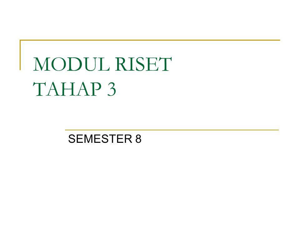 MODUL RISET TAHAP 3 SEMESTER 8