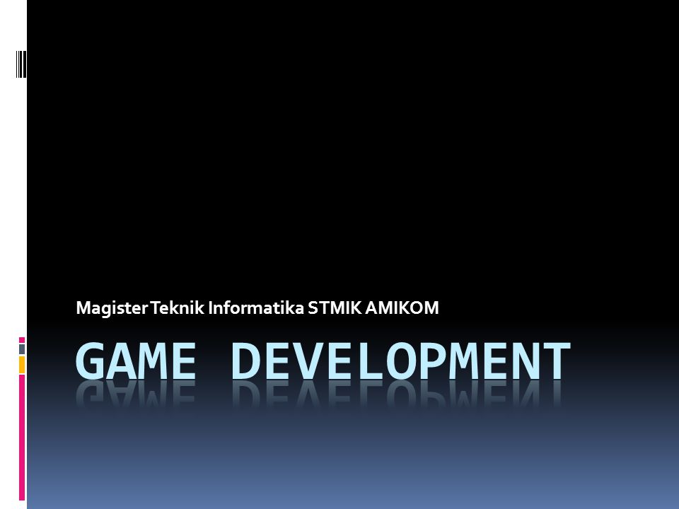 Target: Game Designer  Kenapa memilih Game Designer.
